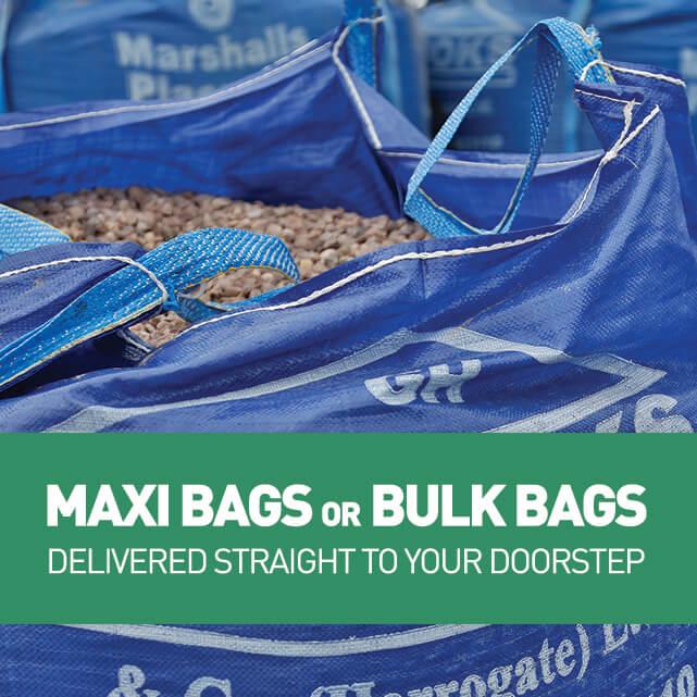 Maxi bags and Bulk Bags